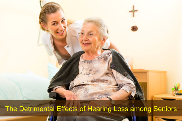 The Detrimental Effects of Hearing Loss among Seniors