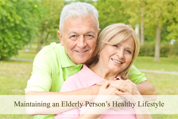 Maintaining an Elderly Person's Healthy Lifestyle